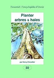 Planter arbres & haies