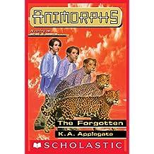 The Forgotten (Animorphs #11)