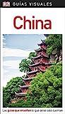 Guía Visual China: Las guías que enseñan lo que otras solo cuentan (GUIAS VISUALES)