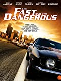 The Fast and the Dangerous