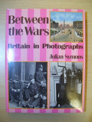 Between the Wars: Britain in Photographs