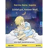 Dormu bone, lupeto – Schlaf gut, kleiner Wolf. Dulingva infanlibro (esperanto – germana) (www.childrens-books-bilingual.com)