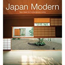 Japan Modern: New Ideas for Contemporary Living by Michiko Rico Nose (2005-10-15)