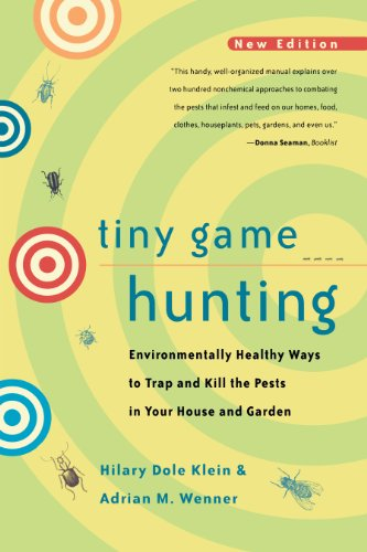 tiny-game-hunting-environmentally-healthy-ways-to-trap-and-kill-the-pests-in-your-house-and-garden