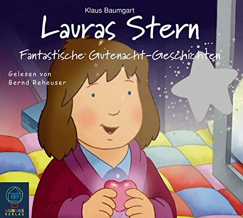Lauras Stern - Fantastische Gutenacht-Geschichten: Tonspur der TV-Serie, Folge 6. (Lauras Stern - Gutenacht-Geschichten, Band 6)