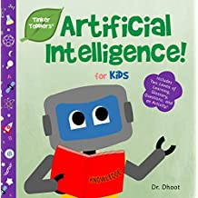 Artificial Intelligence for Kids (Tinker Toddlers) (English Edition)