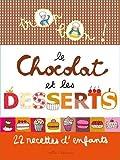 """Afficher """"Le chocolat et les desserts"""""""