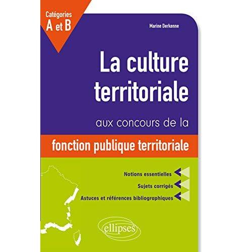 La Culture Territoriale aux Concours de la Fonction Publique Territoriale Catégories A et B