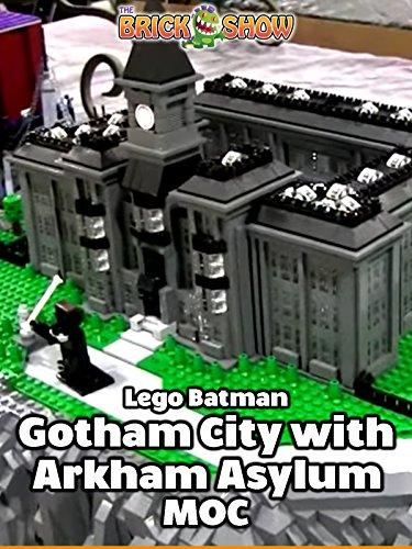 Clip: Lego Batman Gotham City with Arkham Asylum MOC [OV] (Arkham City Asylum)