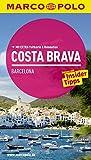 MARCO POLO Reiseführer Costa Brava, Barcelona: Reisen mit Insider-Tipps. Mit EXTRA Faltkarte & Reiseatlas - Horst H. Schulz