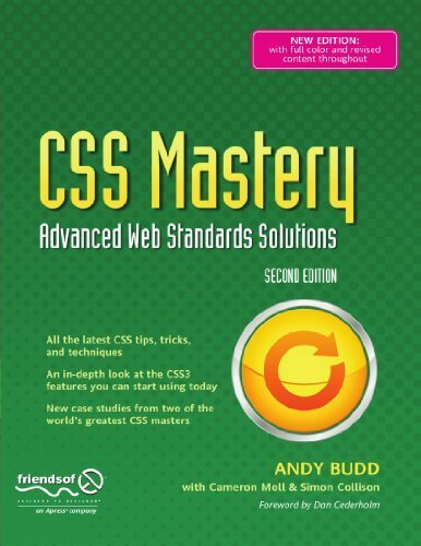 CSS Mastery: Advanced Web Standards Solutions (Black & White) 2nd 2009 edition by Collison, Simon, Budd, Andy, Moll, Cameron (2009) Paperback