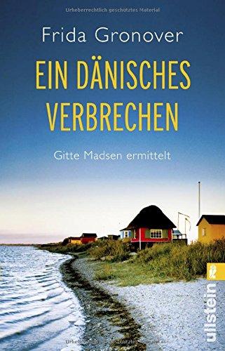 Buchseite und Rezensionen zu 'Ein dänisches Verbrechen: Gitte Madsen ermittelt' von Frida Gronover