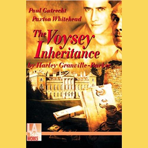 The Voysey Inheritance  Audiolibri