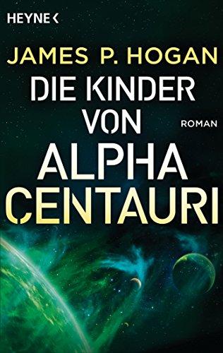 Die Kinder von Alpha Centauri: Roman