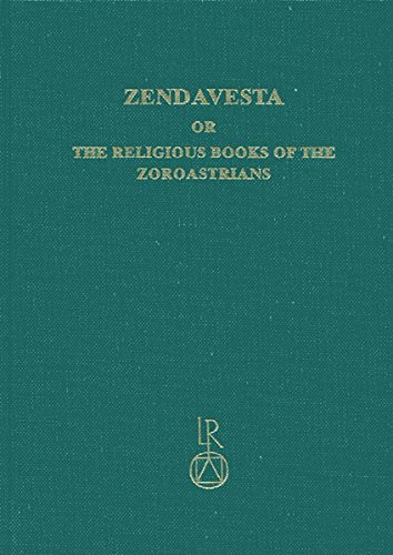 Zendavesta or the Religious Books of the Zoroastrians: The Zend Texts v. 1