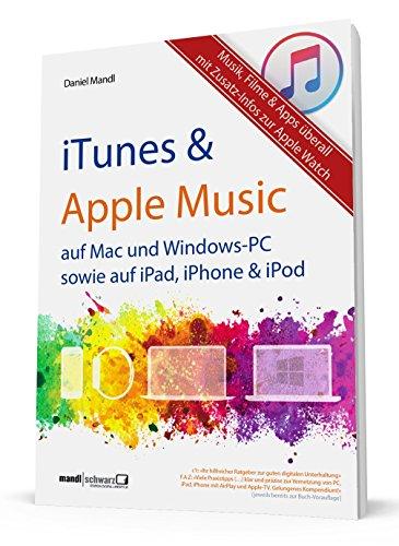 itunes-apple-music-mehr-musik-filme-tv-auf-mac-und-windows-pc-sowie-auf-ipad-iphone-ipod