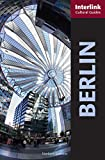 Berlin: A Cultural Guide (Interlink Cultural Guides)