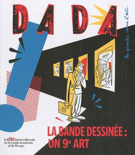 Dada, N° 162 : La bande dessinée : un 9e art