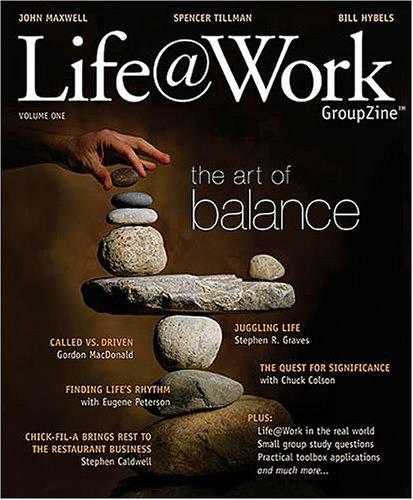 Life at Work: The Art of Balance: 1