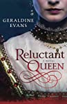 Reluctant Queen: Tudor Historical Novel ...