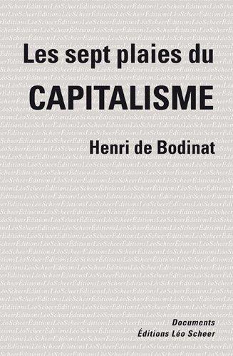 Les sept plaies du capitalisme par Henri de Bodinat