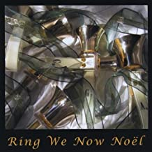 Ring We Now Noel by Bells of the Sound