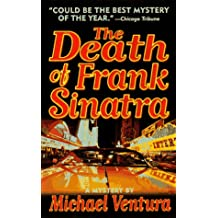The Death of Frank Sinatra (Dead Letter Mysteries)