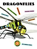 Dragonflies (X-Books: Insects)