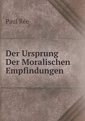 Der Ursprung Der Moralischen Empfindungen