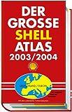 (Shell) Der große Shell Atlas 2003/2004