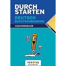 Durchstarten - Deutsch - Bisherige Ausgabe: Alle Lernjahre - Rechtschreibung: Erklärung und Training. Übungsbuch mit Lösungen