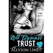 Roll Against Trust: A #GeekLove Ménage Romance (3d20)