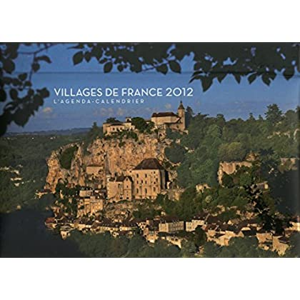 AGENDA CALENDRIER VILLAGES DE FRANCE 2012