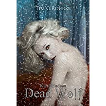 Dead Wolf (Book Six) (Kiera Hudson Series Two 6) (English Edition)