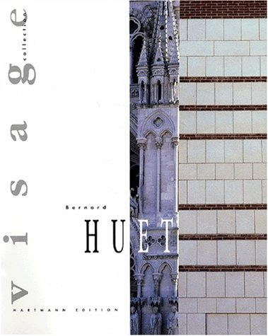 Bernard Huet. : Architecte Urbaniste par Collectif