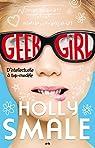 Geek girl: D'intellectuelle à top-modèle par Smale