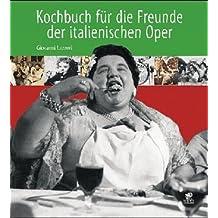Kochbuch für die Freunde der italienischen Oper