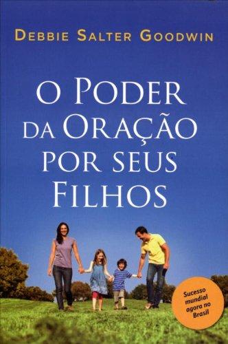 O Poder Da Orao Por Seus Filhos (Em Portuguese do Brasil)