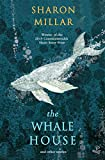 Front cover for the book The Whale House: And Other Stories by Sharon Millar