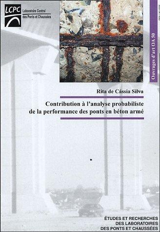 Contribution à l'analyse probabiliste de la performance des ponts en béton armé