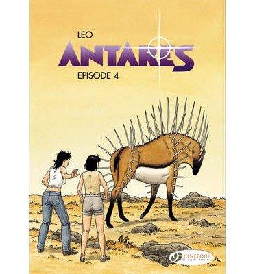 Antares Vol. 4 (Leo Aldebaran) by Leo (1-Aug-2013) Paperback