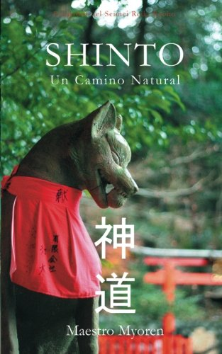 Shinto: Un Camino Natural por Maestro Myoren