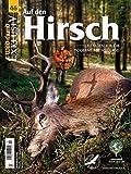 WILD UND HUND Exklusiv Nr. 46: Auf den Hirsch inkl. DVD: Leitfaden für die moderne Rotwildjagd inkl. DVD