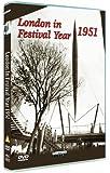 London In Festival Year 1951 [DVD]