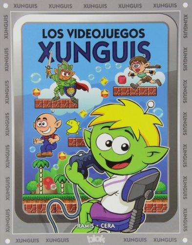 Los videojuegos Xunguis (Colección Los Xunguis) (En busca de...) por Joaquín Cera