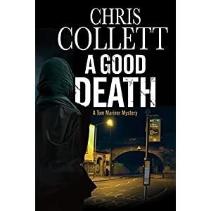 A Good Death (A Tom Mariner Mystery)