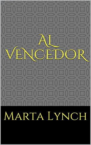 Al vencedor por Marta Lynch
