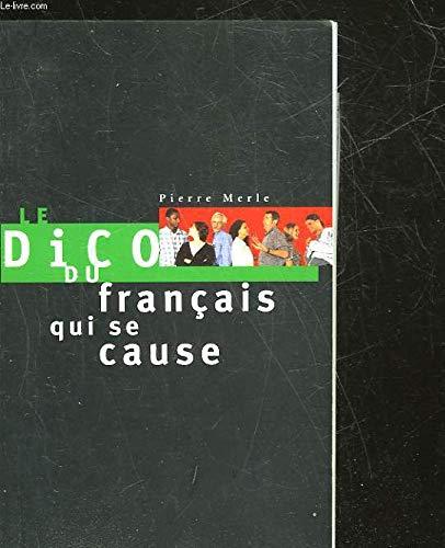 Le dico du français qui se cause