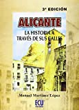 Alicante, la historia a través de sus calles
