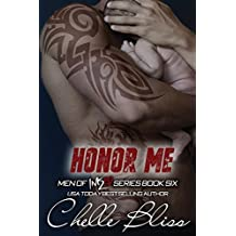 Honor Me: Men of Inked, Book 6 by Chelle Bliss (2016-05-10)